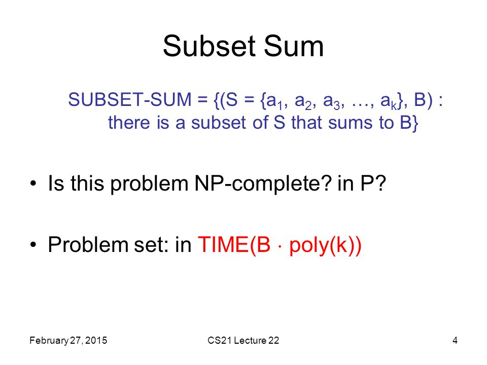 Subset Sum Is this problem NP-complete in P