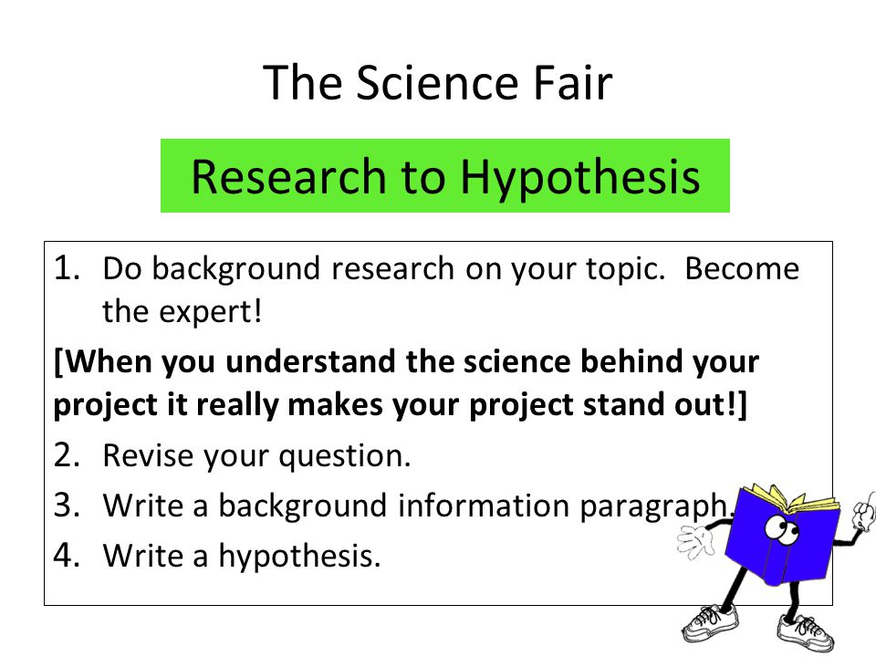 how to start a science fair research paper Outline your paper by determining your main headings and grouping related facts under each heading write a first draft of your paper using your own words (so that you don't plagiarize anyone else's work) format the bibliography review, edit, and revise the paper ask someone else to read it over check your spelling create your final copy.