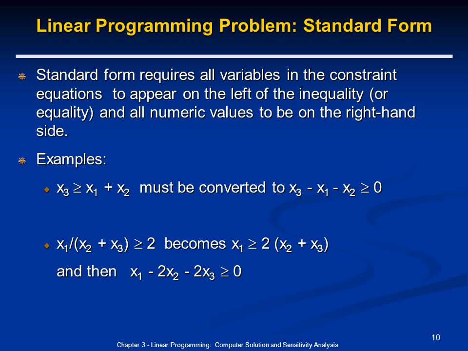 linear programming computer solution and sensitivity analysis Linear programming sensitivity analysis learning objectives  the  role of sensitivity analysis of the optimal solution is the optimal solution   constraint quantity (rhs) value ranges by computer excel sensitivity range  for.