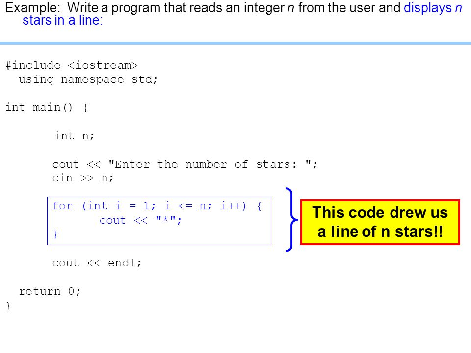 This code drew us a line of n stars!!