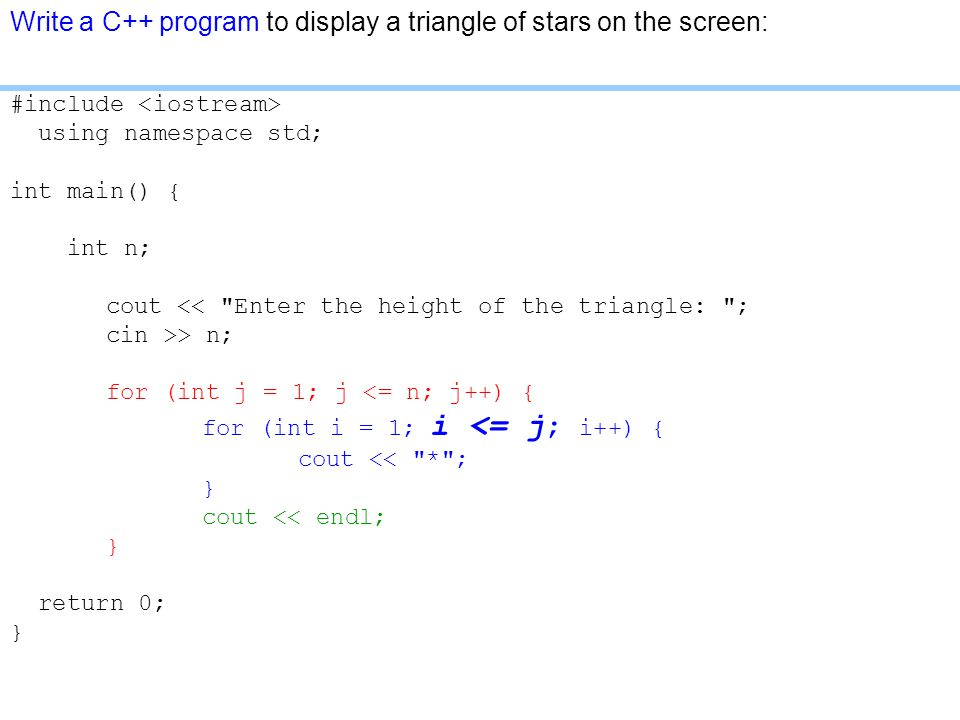 Write a C++ program to display a triangle of stars on the screen: