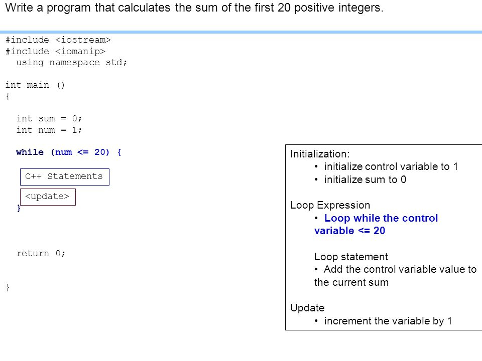 Write a program that calculates the sum of the first 20 positive integers.