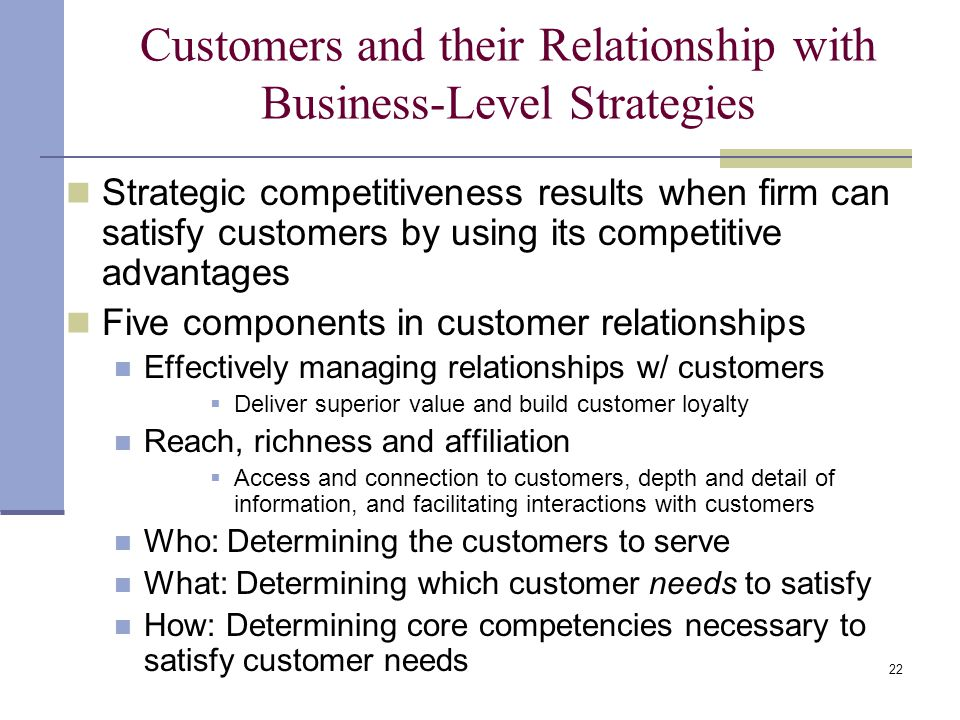 Customers and their Relationship with Business-Level Strategies