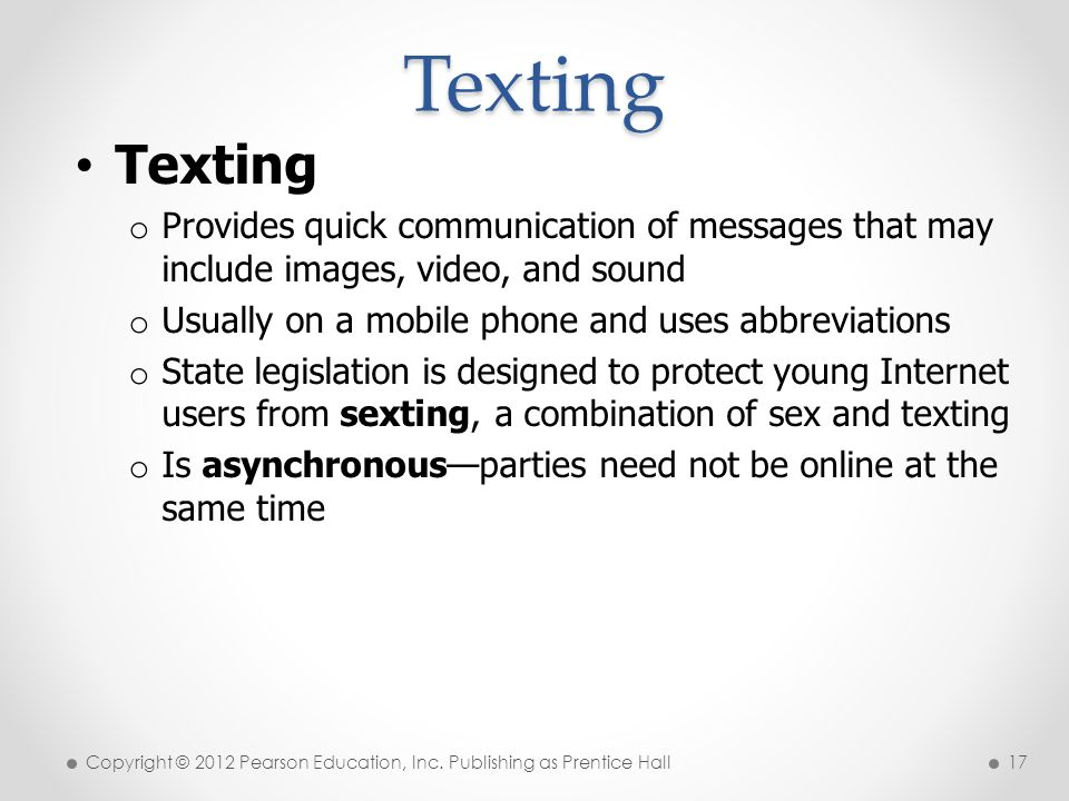 * 07/16/96. Texting. Texting. Provides quick communication of messages that may include images, video, and sound.