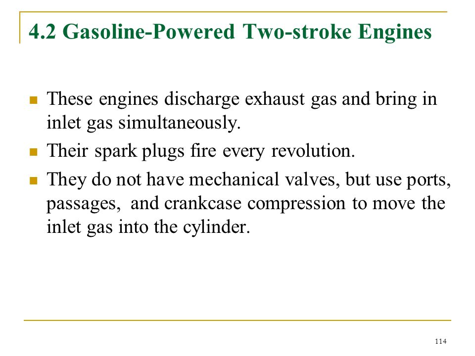 4.2 Gasoline-Powered Two-stroke Engines