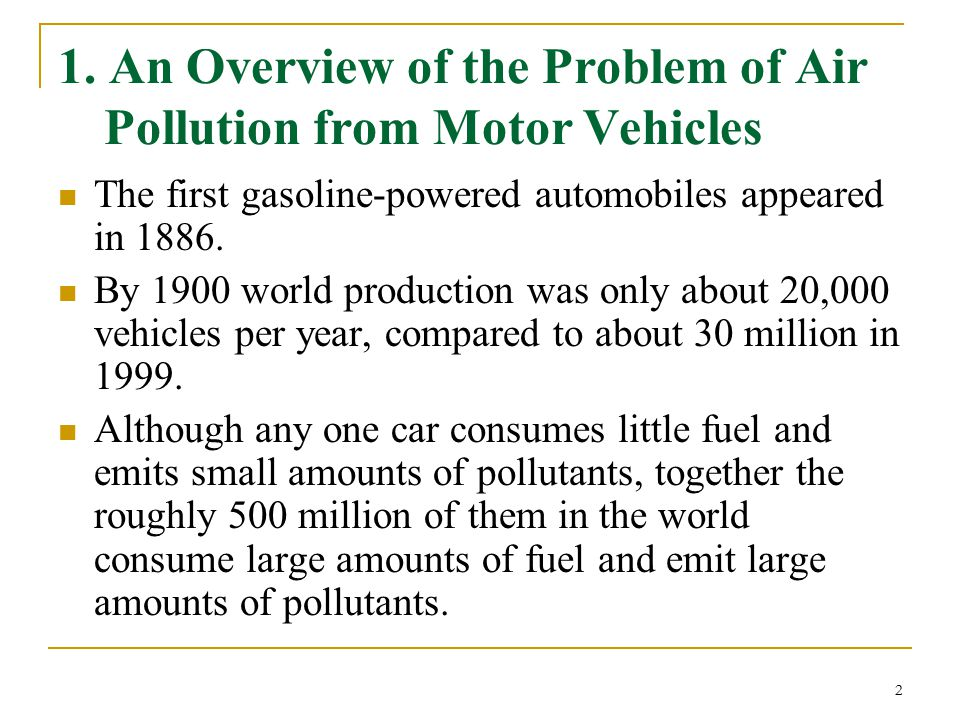 1. An Overview of the Problem of Air Pollution from Motor Vehicles
