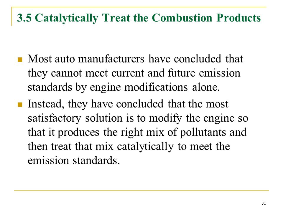 3.5 Catalytically Treat the Combustion Products