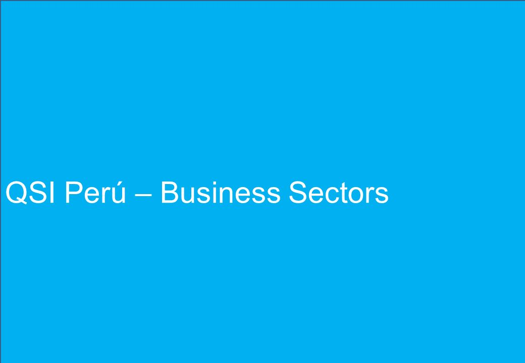 QSI Perú – Business Sectors