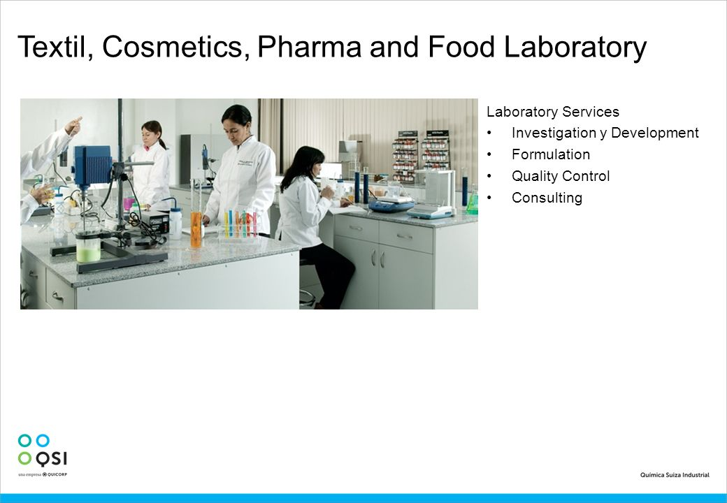 Textil, Cosmetics, Pharma and Food Laboratory
