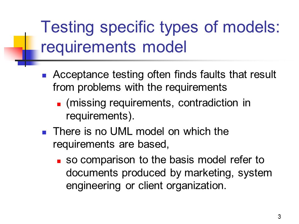 Testing specific types of models: requirements model