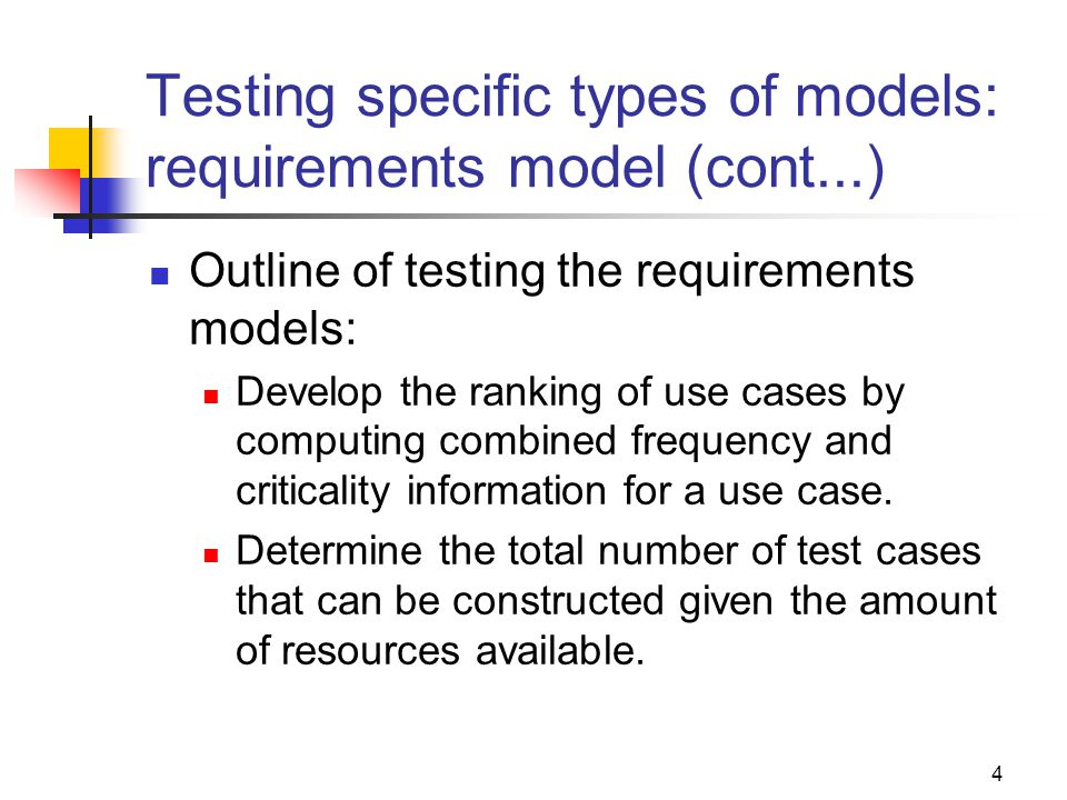 Testing specific types of models: requirements model (cont...)