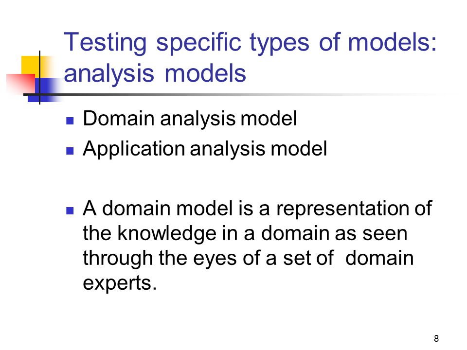 Testing specific types of models: analysis models