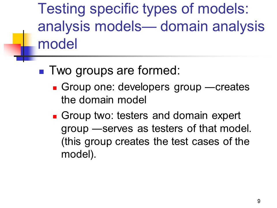 Testing specific types of models: analysis models— domain analysis model