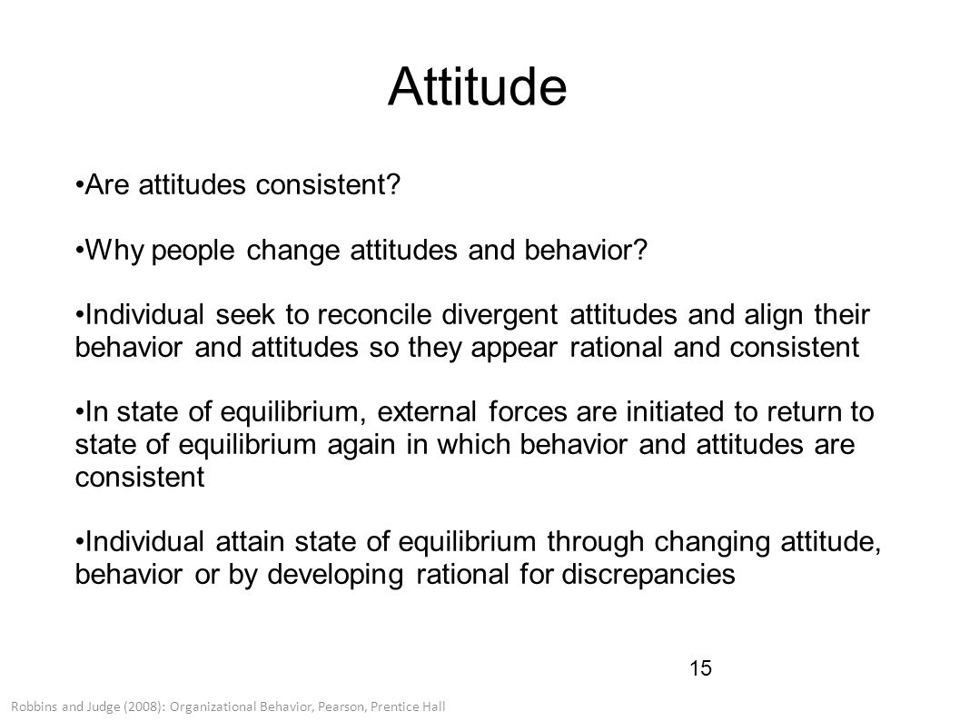 attitude and job satisfaction ppt robbins Keywords: job satisfaction, job dissatisfaction,  worker has about his job or a general attitude towards work or a job and it is influenced by the perception of.
