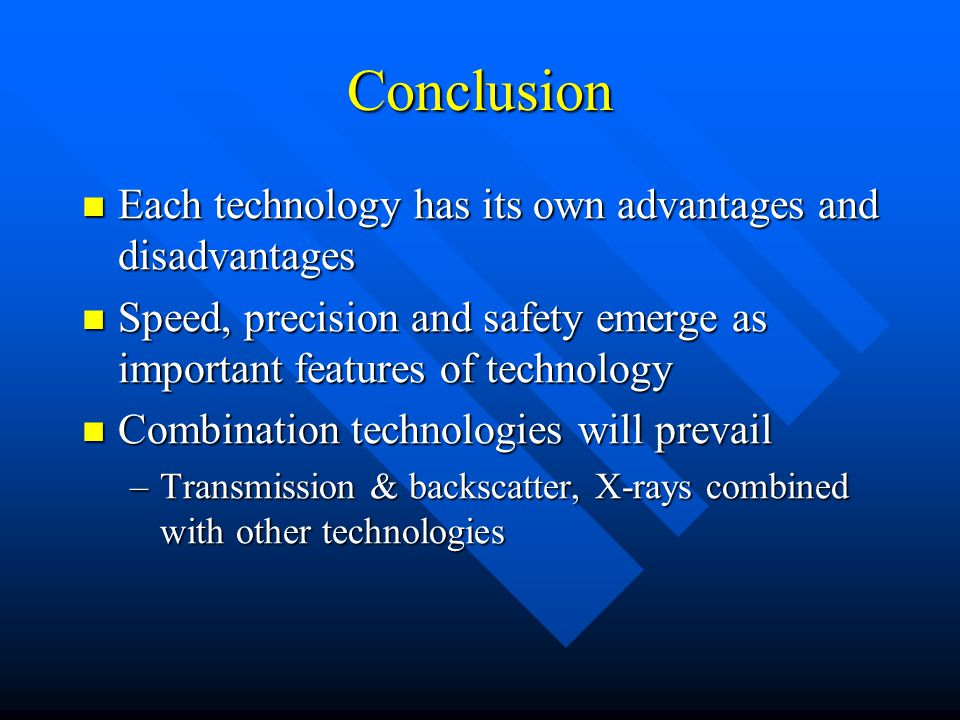 conclusion of advantages and disadvantages of modern technology Essay topics: what are the advantages and disadvantages of our ever-increasing use of computer technology.