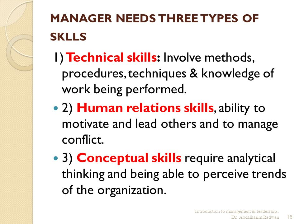 MANAGER NEEDS THREE TYPES OF SKLLS