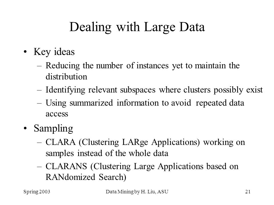 Dealing with Large Data