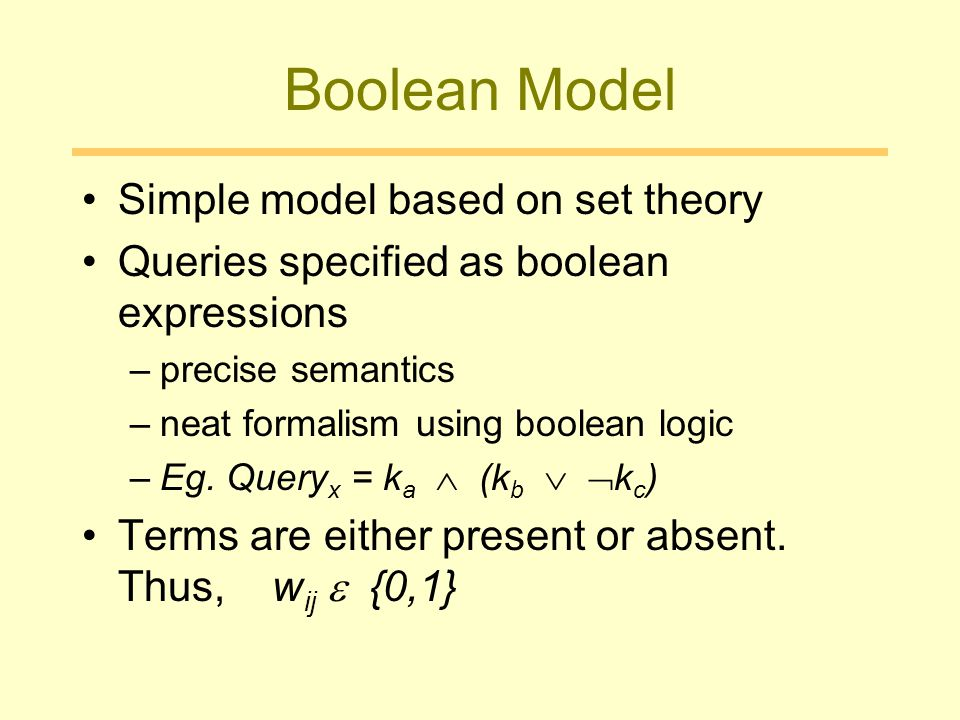 Boolean Model Simple model based on set theory
