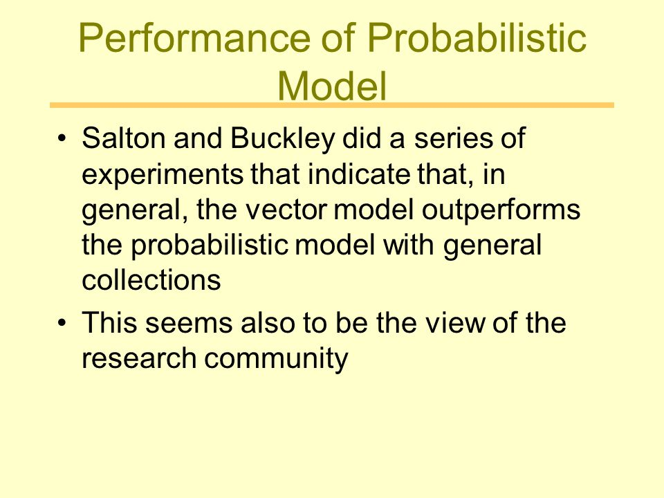 Performance of Probabilistic Model