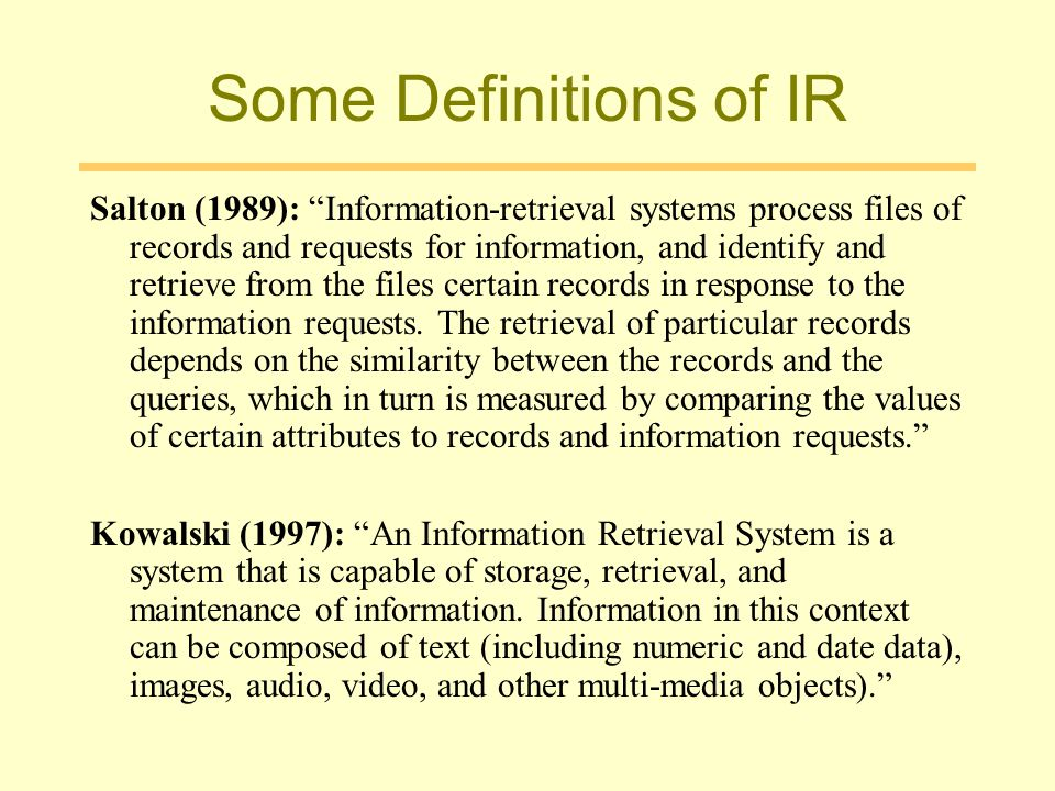 Some Definitions of IR