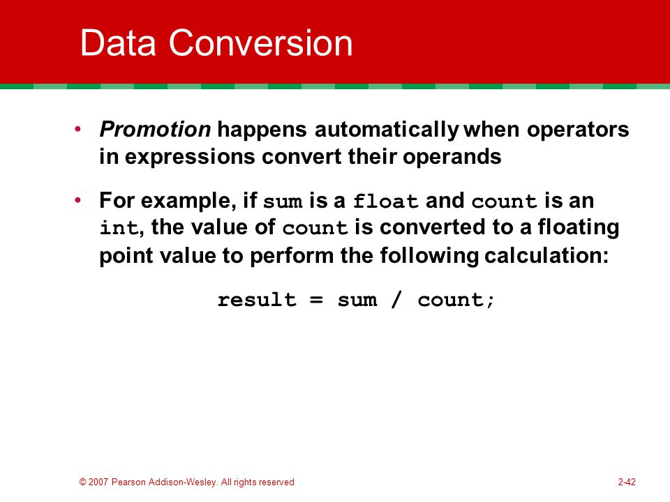 Data Conversion Promotion happens automatically when operators in expressions convert their operands.