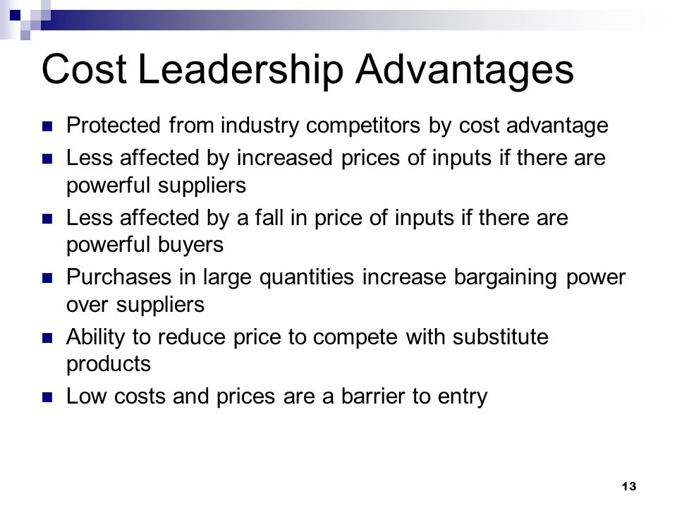 Advantages and Disadvantages of Cost Leadership
