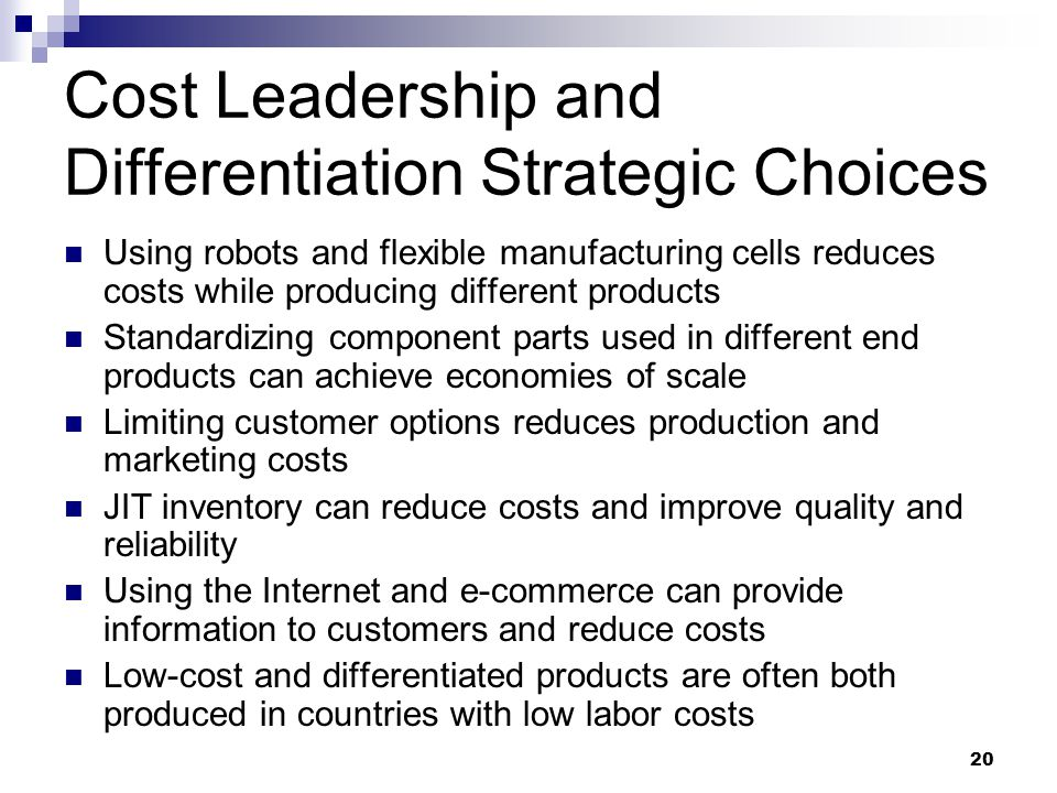 cost leadership strategy vs differentiation strategy Start studying ch 5 learn vocabulary, terms, and more with flashcards,  the integrated cost leadership/differentiation strategy is difficult to implement mostly .