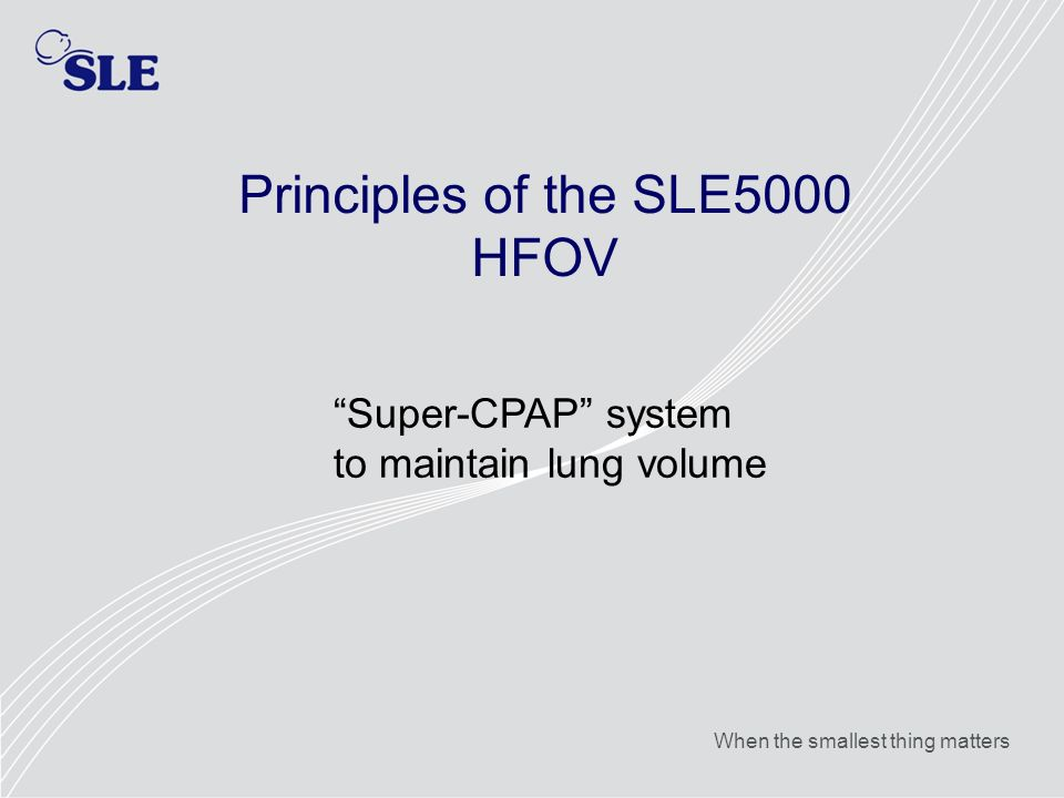 Principles of the SLE5000 HFOV