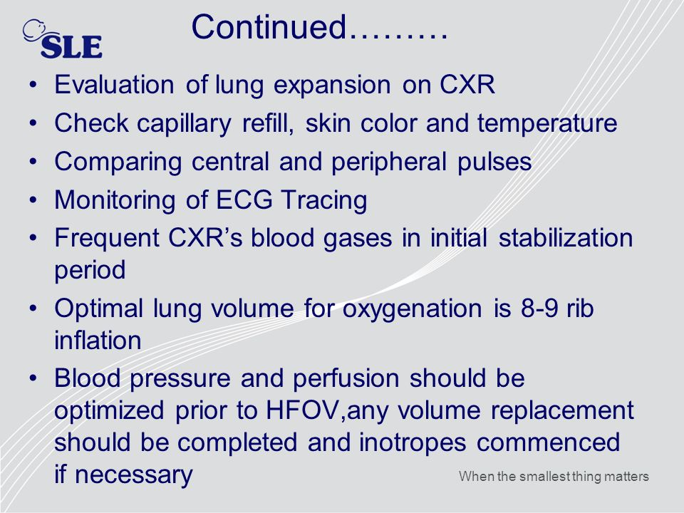 Continued……… Evaluation of lung expansion on CXR