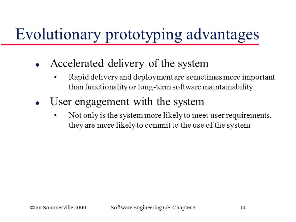 Evolutionary prototyping advantages