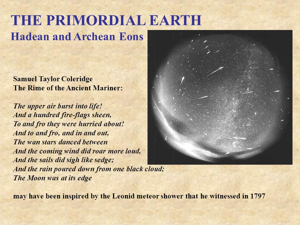 THE PRIMORDIAL EARTH Hadean and Archean Eons Samuel Taylor Coleridge