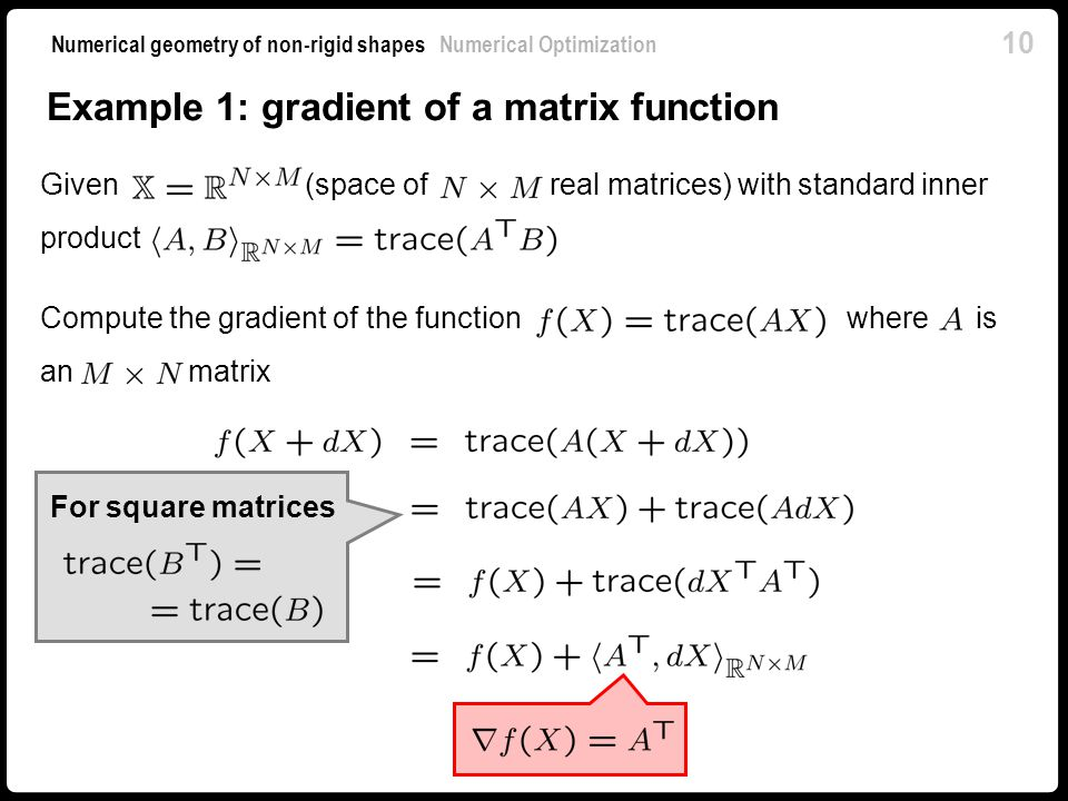Example 1: gradient of a matrix function