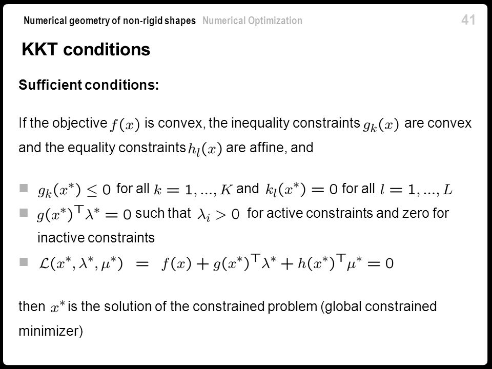 KKT conditions Sufficient conditions: