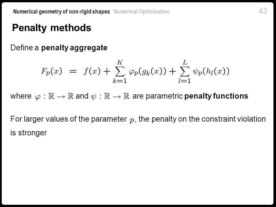 Penalty methods Define a penalty aggregate