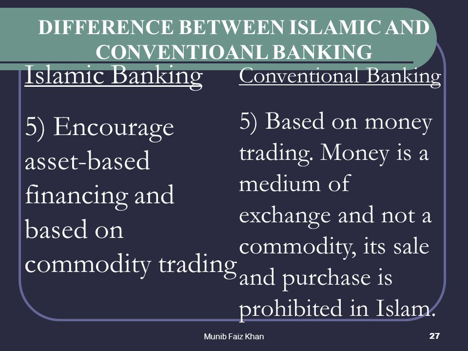 difference between islamic banking and Islamic banking sector to allow participation of international banks and raised the foreign equity ceiling in islamic financial institutions to 70 percent (the cap on foreign equity stake in conventional banks is currently at 30 percent.