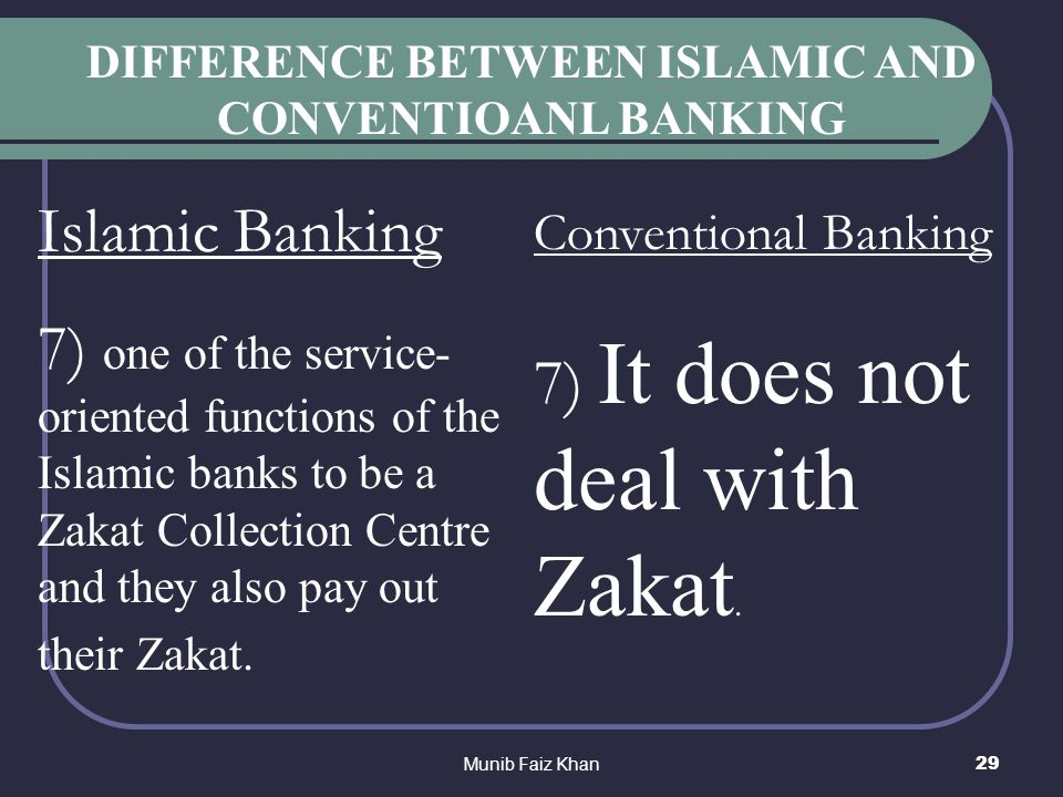 differences between islamic and conventional financial This article defines financial instruments and highlights some of the prohibited elements in conventional financial instruments thereafter, the major differences between islamic and conventional financial instruments are compared.