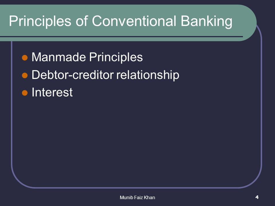 principles of the islamic banking system The future of islamic banking 1 principles moreover, historically, there have been marked differ - ences in product acceptance between southeast asia and the.