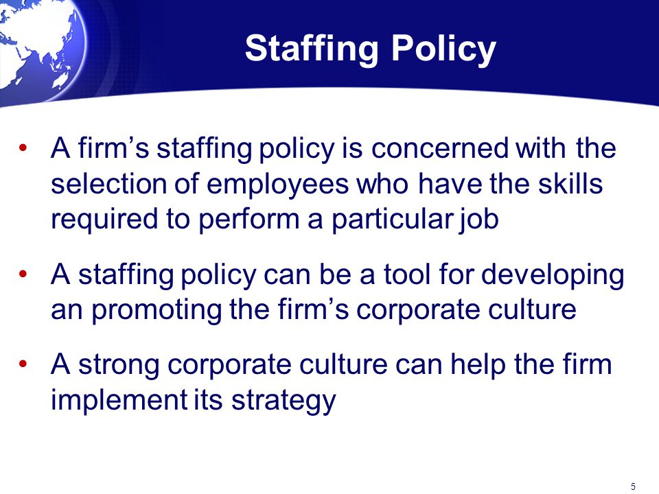 what is the staffing policy that lenovo is pursuing What is the staffing policy that lenovo is pursuing a geocentric approach--seeks the best people for key jobs throughout the company, regardless of nationally.