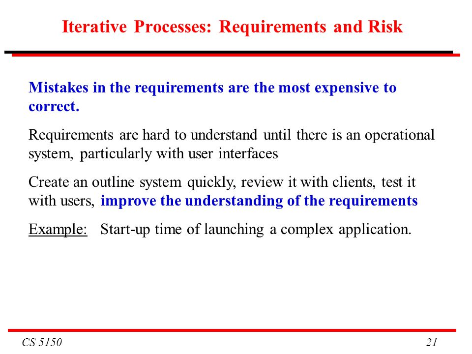 Iterative Processes: Requirements and Risk