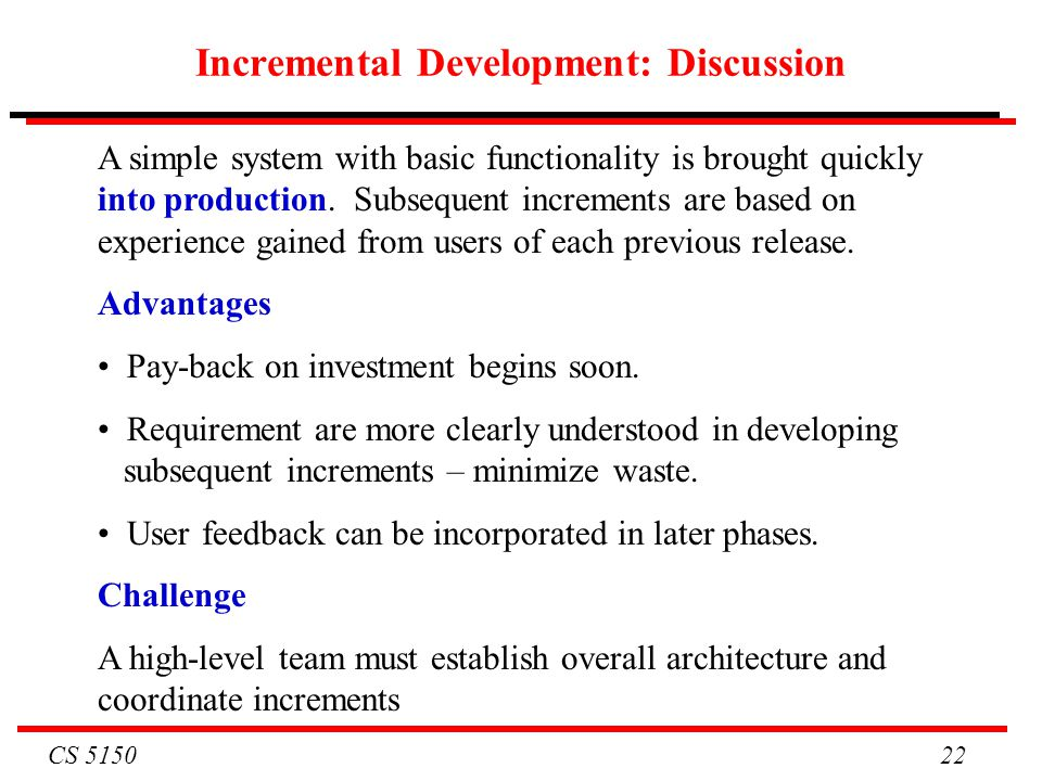 Incremental Development: Discussion