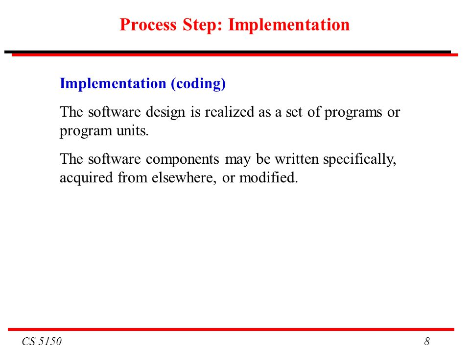 Process Step: Implementation