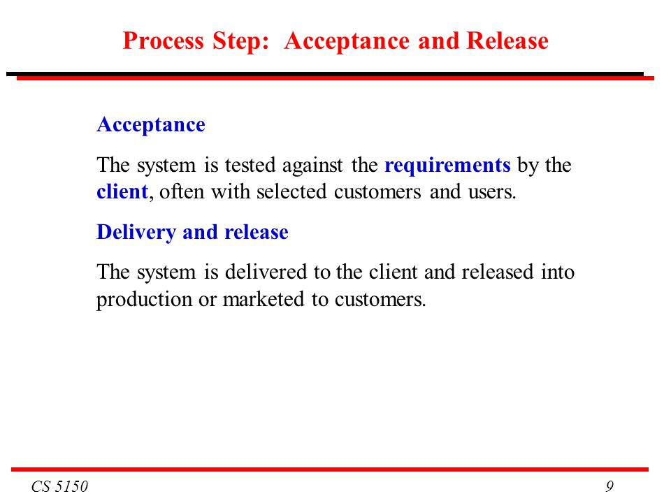 Process Step: Acceptance and Release