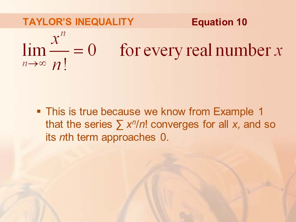 TAYLOR'S INEQUALITY Equation 10.