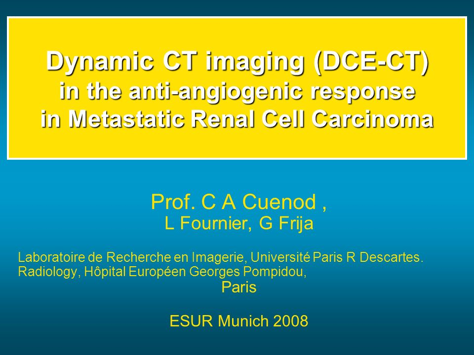 Dynamic CT imaging (DCE-CT) in the anti-angiogenic response in Metastatic Renal Cell Carcinoma