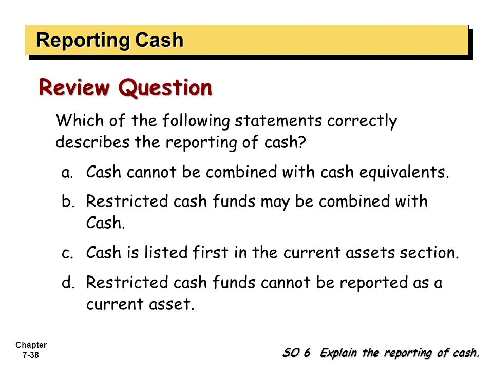 Review Question Reporting Cash