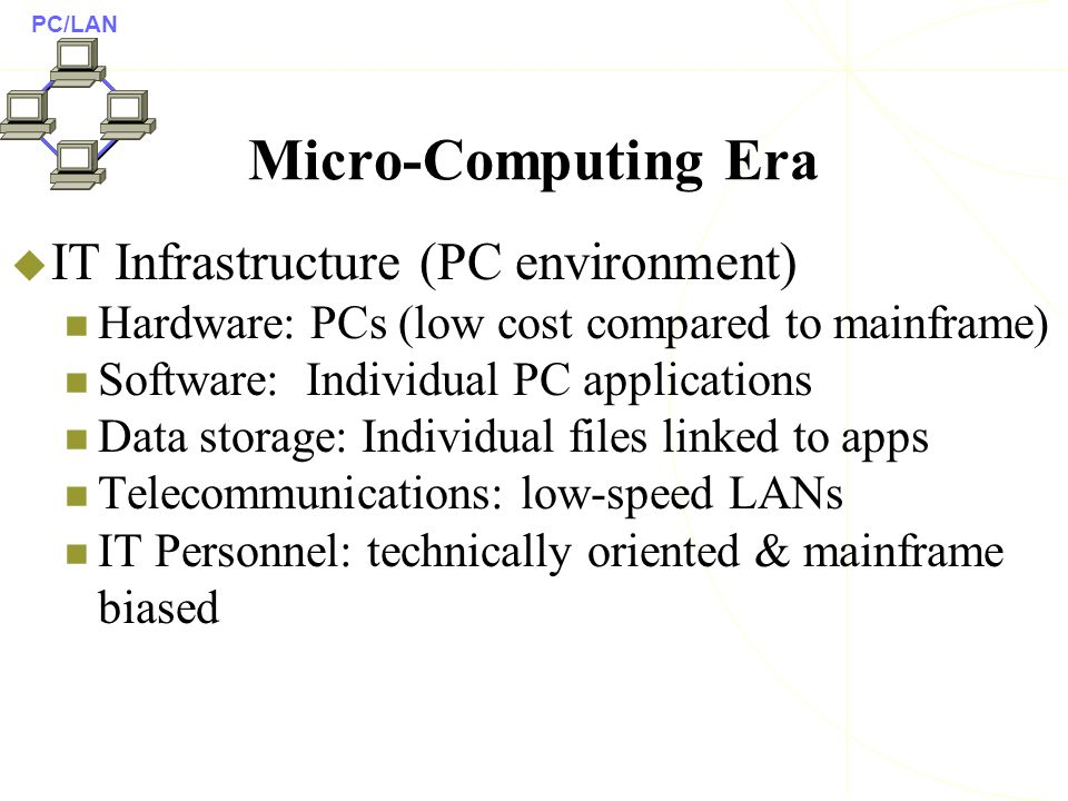eras in it infrastructure evolution It infrastructure includes hardware, software, and services that are shared across the entire firm major it infrastructure components include computer hardware platforms, operating system platforms, enterprise software platforms, networking and telecommunications platforms, database management software, internet platforms.