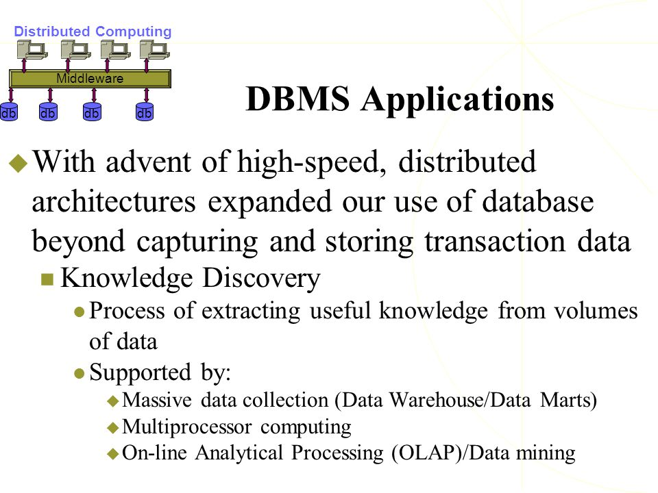 use of distributed computing in processing big data Principles of distributed computing are the keys to big data technologies and   and distributed processing for ease of understanding and practitioner use.