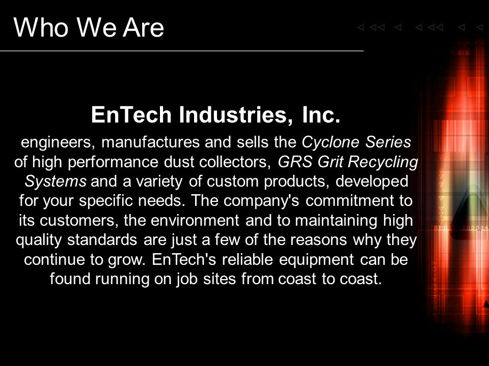Who We Are EnTech Industries, Inc.