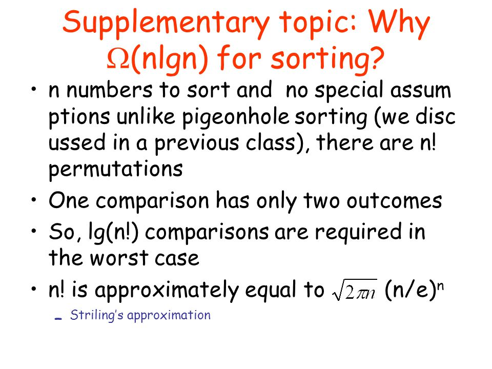 Supplementary topic: Why (nlgn) for sorting