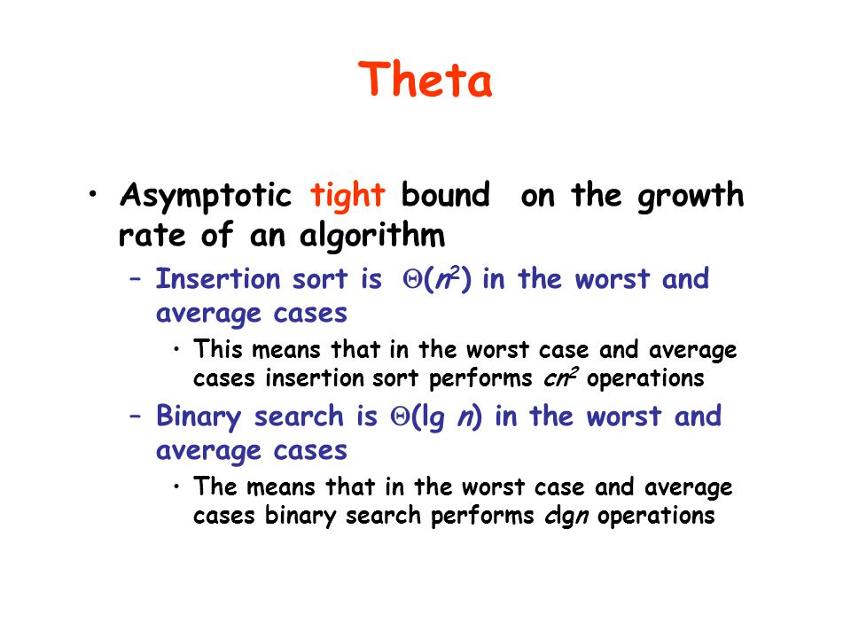 Theta Asymptotic tight bound on the growth rate of an algorithm
